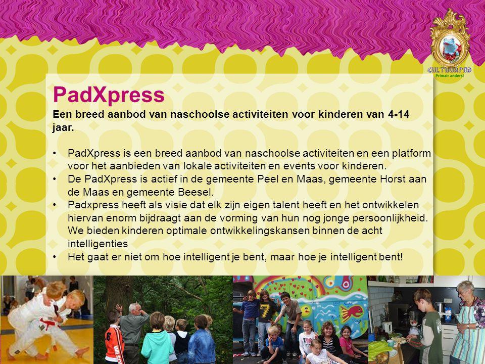 PadXpress Een breed aanbod van naschoolse activiteiten voor kinderen van 4-14 jaar.
