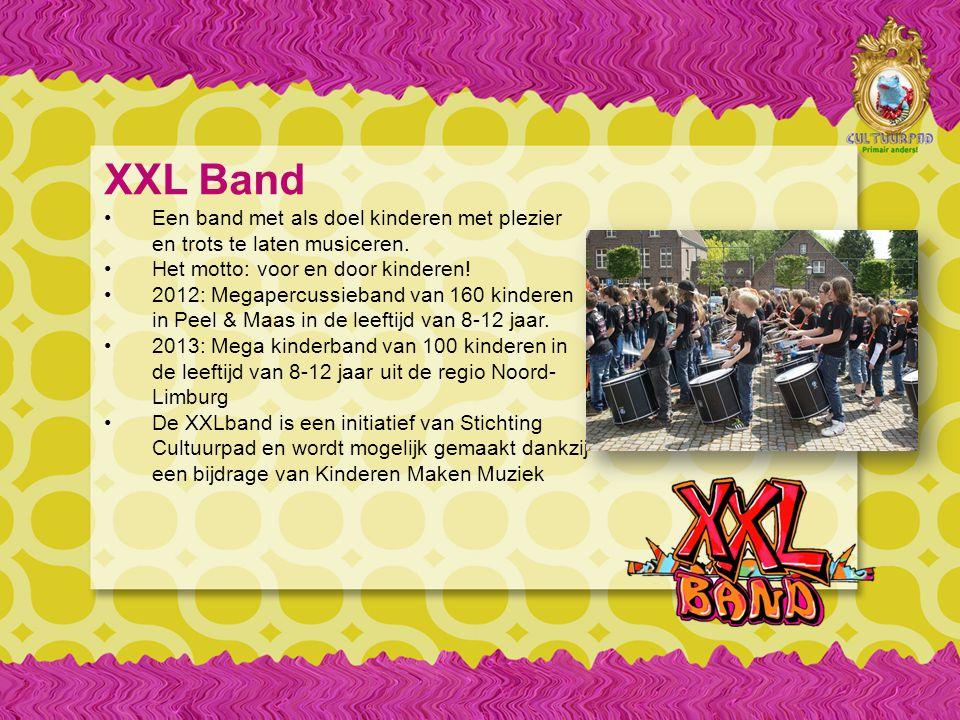 XXL Band Een band met als doel kinderen met plezier en trots te laten musiceren.