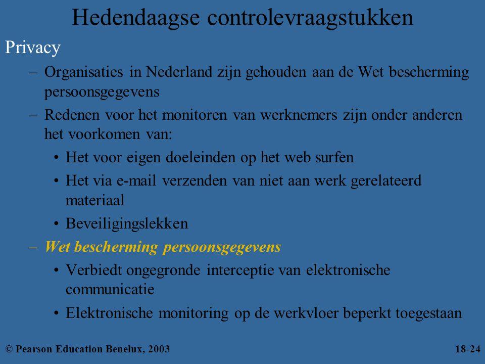Privacy –Organisaties in Nederland zijn gehouden aan de Wet bescherming persoonsgegevens –Redenen voor het monitoren van werknemers zijn onder anderen