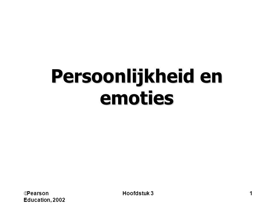  Pearson Education, 2002 Hoofdstuk 31 Persoonlijkheid en emoties