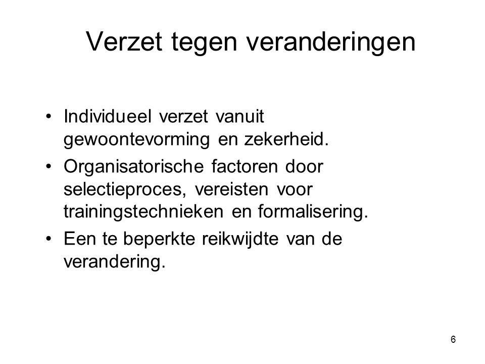 17 Een lerende organisatie Kenmerken van een lerende organisatie: