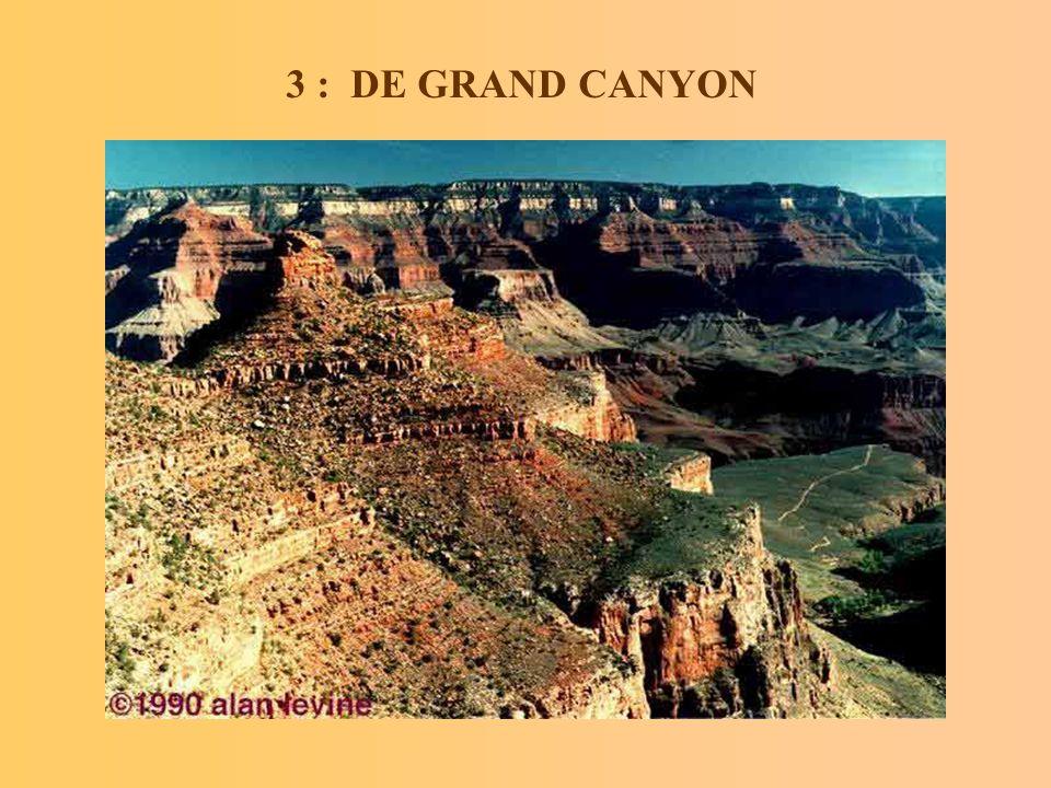 3 : DE GRAND CANYON