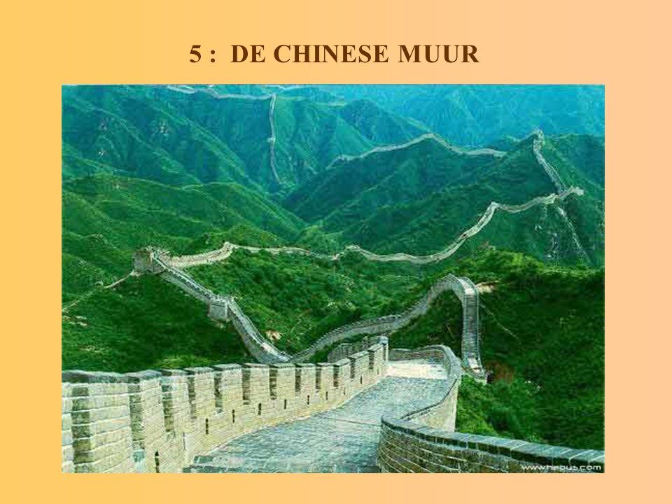 5 : DE CHINESE MUUR