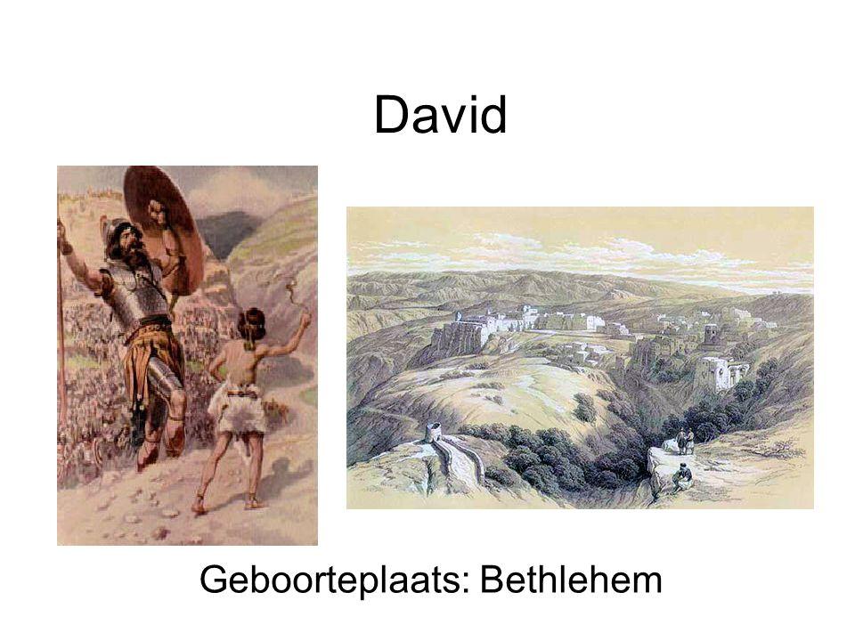 David Geboorteplaats: Bethlehem