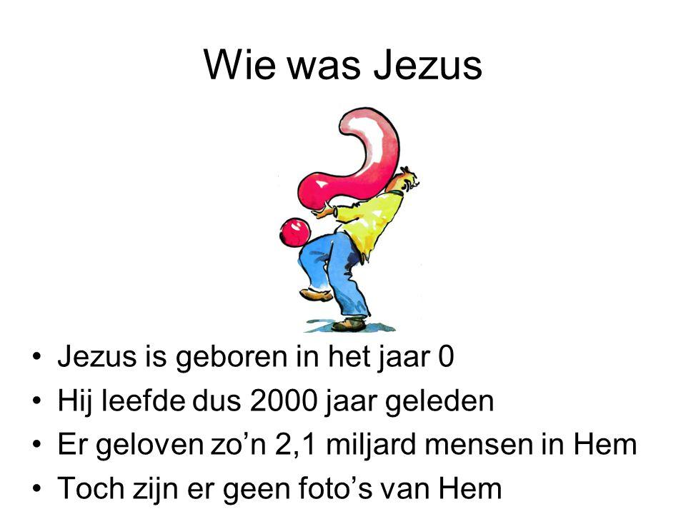 Wie was Jezus Jezus is geboren in het jaar 0 Hij leefde dus 2000 jaar geleden Er geloven zo'n 2,1 miljard mensen in Hem Toch zijn er geen foto's van Hem