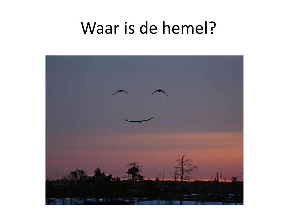 Waar is de hemel?