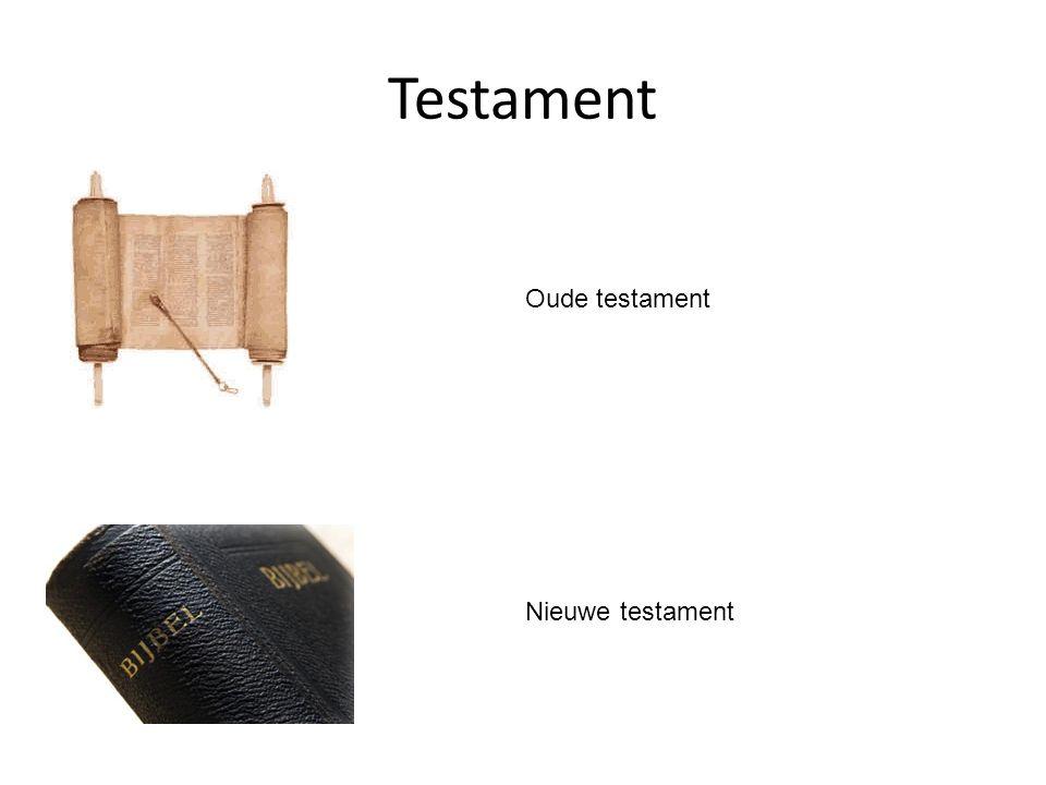 Testament Oude testament Nieuwe testament
