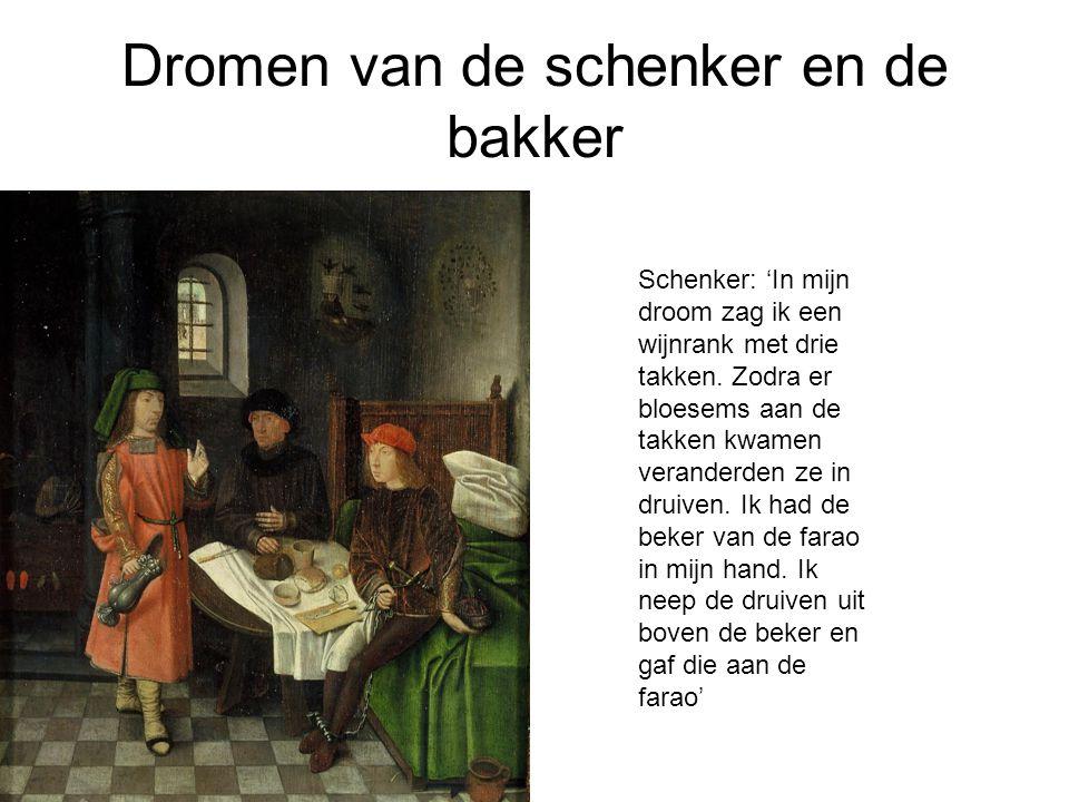 Dromen van de schenker en de bakker Schenker: 'In mijn droom zag ik een wijnrank met drie takken.