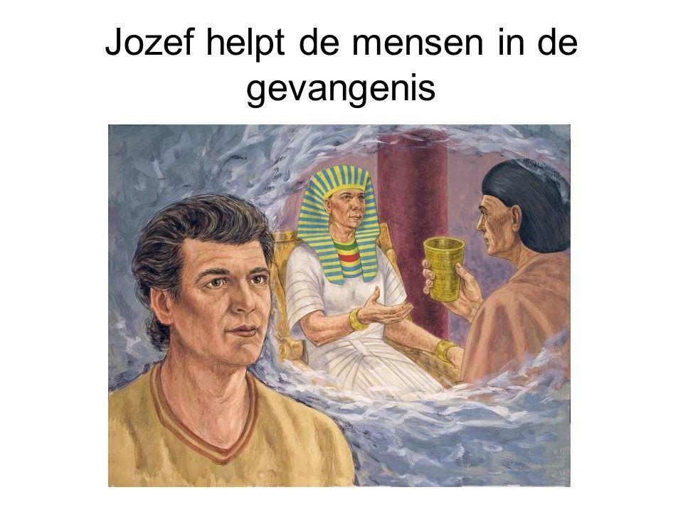 Jozef helpt de mensen in de gevangenis