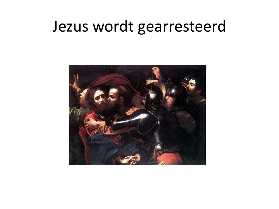 Jezus wordt gearresteerd