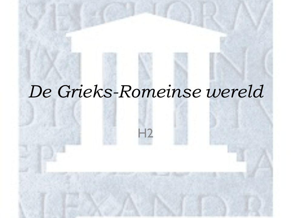 De Grieks-Romeinse wereld H2