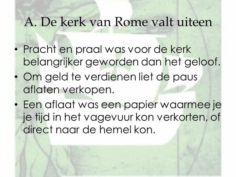 De duitse monnik Maarten Luther was erg boos over deze misstanden.