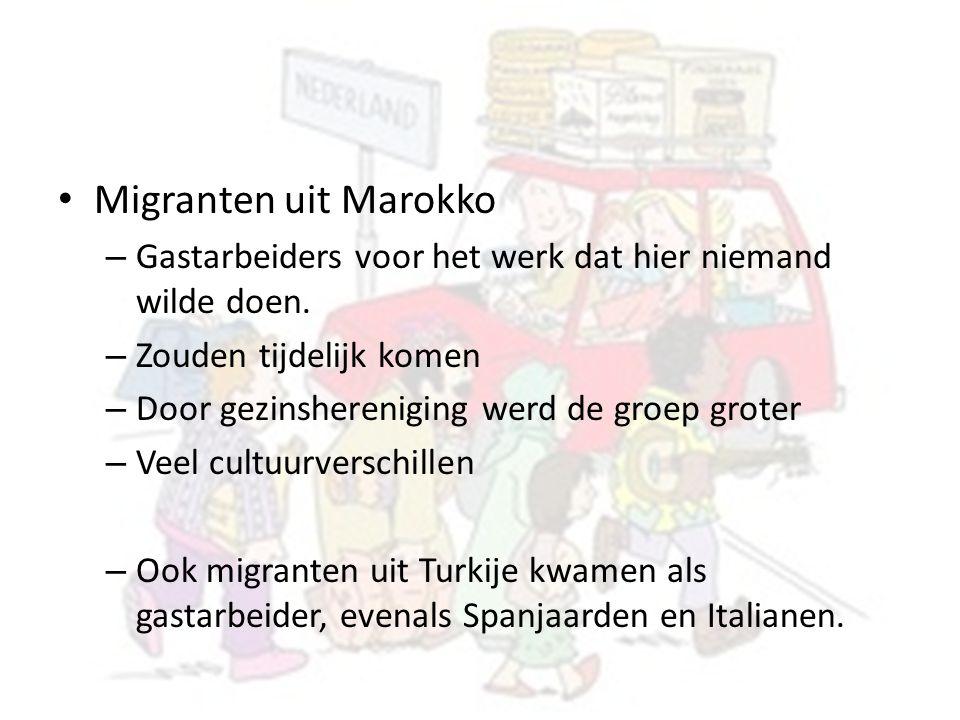 Migranten uit Marokko – Gastarbeiders voor het werk dat hier niemand wilde doen. – Zouden tijdelijk komen – Door gezinshereniging werd de groep groter