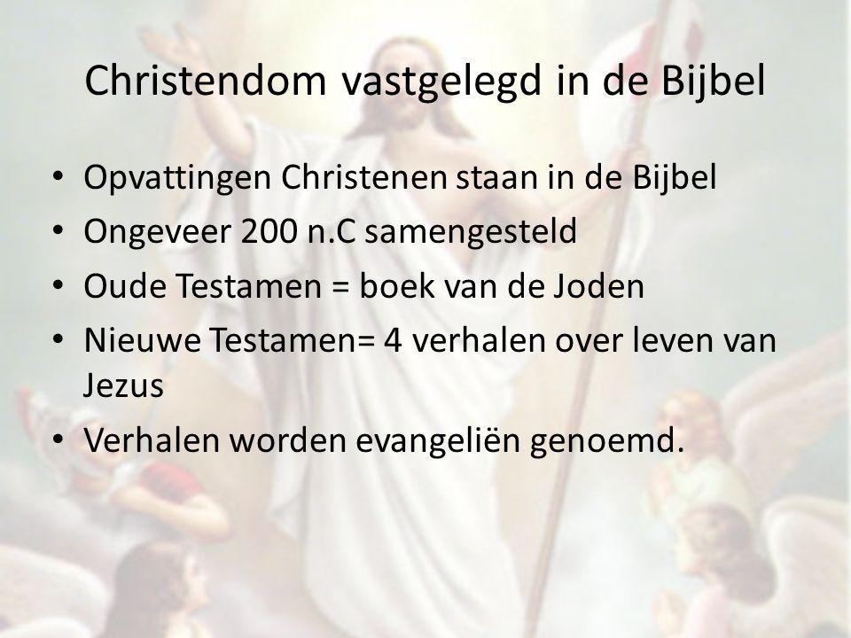 Christendom vastgelegd in de Bijbel Opvattingen Christenen staan in de Bijbel Ongeveer 200 n.C samengesteld Oude Testamen = boek van de Joden Nieuwe T