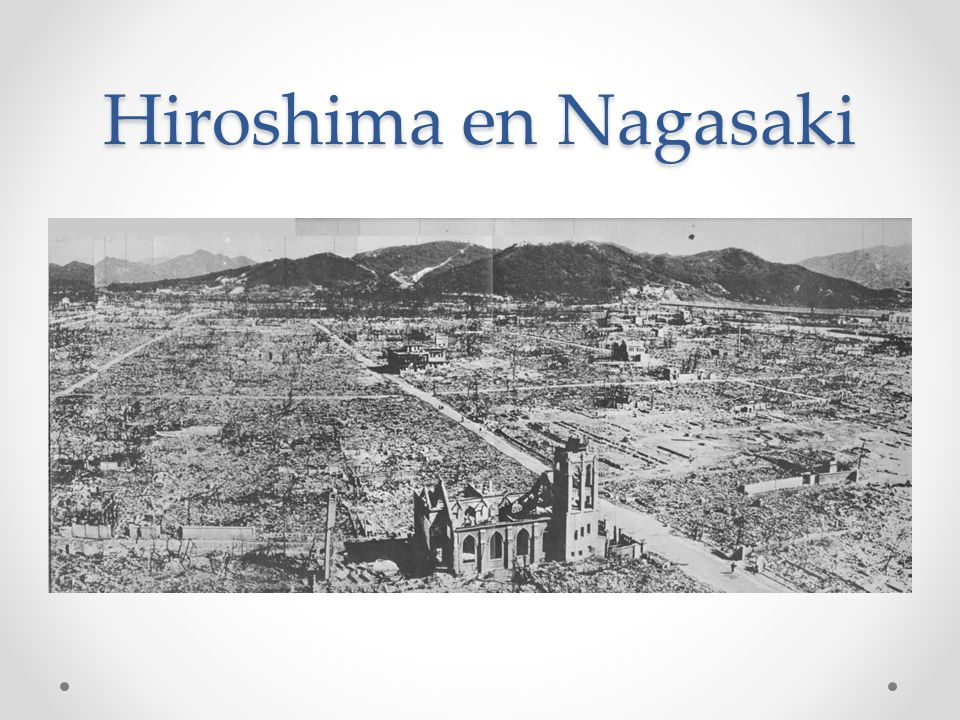 Hiroshima en Nagasaki