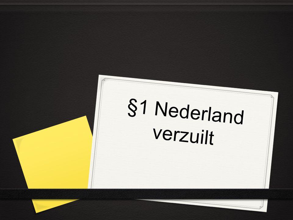 §1 Nederland verzuilt