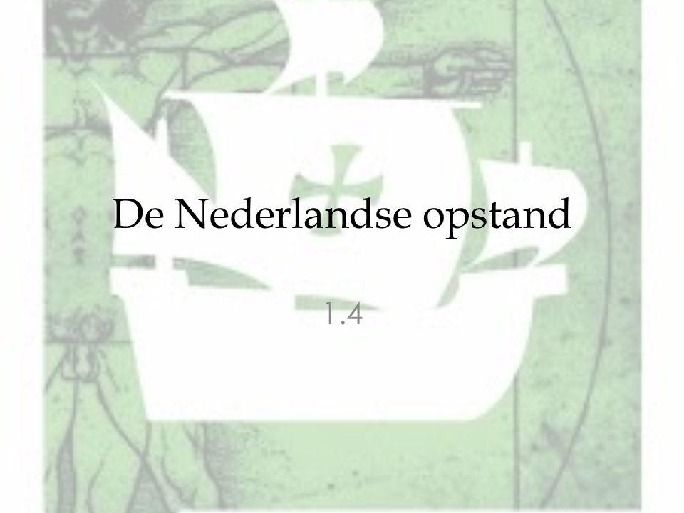 De Nederlandse opstand 1.4