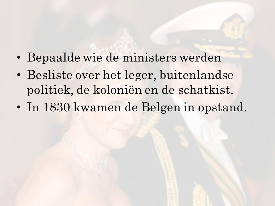 Bepaalde wie de ministers werden Besliste over het leger, buitenlandse politiek, de koloniën en de schatkist.