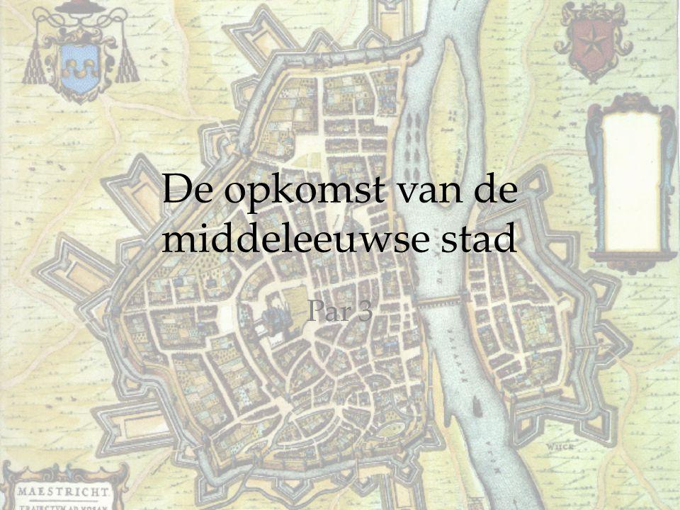 De opkomst van de middeleeuwse stad Par 3