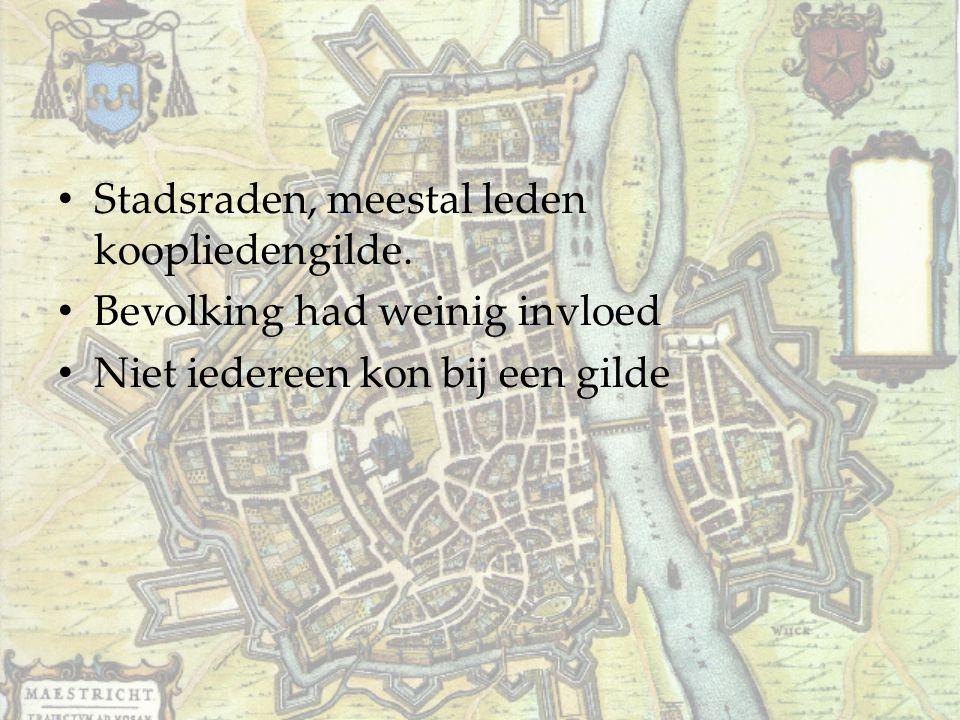 Stadsraden, meestal leden koopliedengilde. Bevolking had weinig invloed Niet iedereen kon bij een gilde