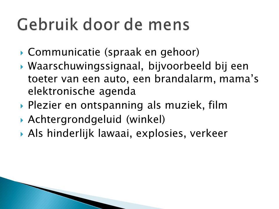  Communicatie (spraak en gehoor)  Waarschuwingssignaal, bijvoorbeeld bij een toeter van een auto, een brandalarm, mama's elektronische agenda  Plez