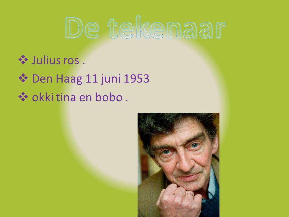  Julius ros.  Den Haag 11 juni 1953  okki tina en bobo.