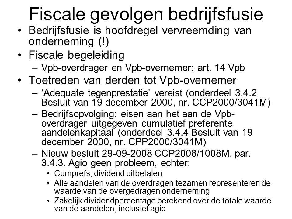 Fiscale gevolgen bedrijfsfusie Bedrijfsfusie is hoofdregel vervreemding van onderneming (!) Fiscale begeleiding –Vpb-overdrager en Vpb-overnemer: art.