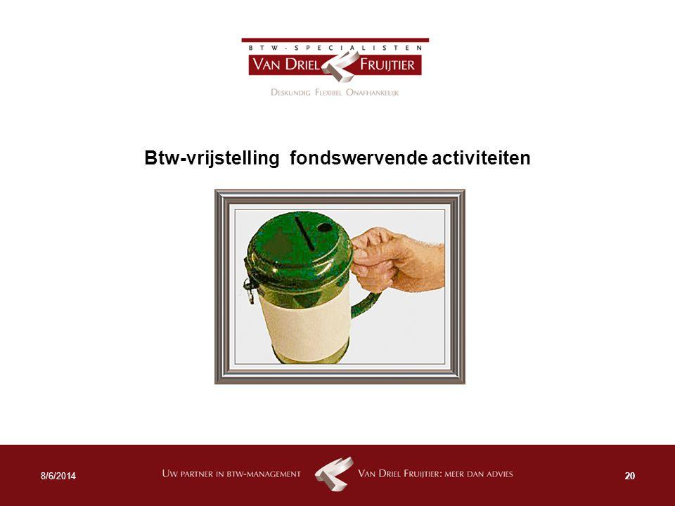Btw-vrijstelling fondswervende activiteiten 208/6/2014