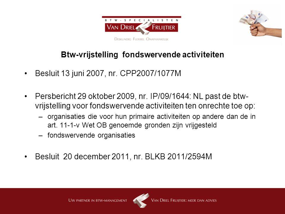 Btw-vrijstelling fondswervende activiteiten Besluit 13 juni 2007, nr.