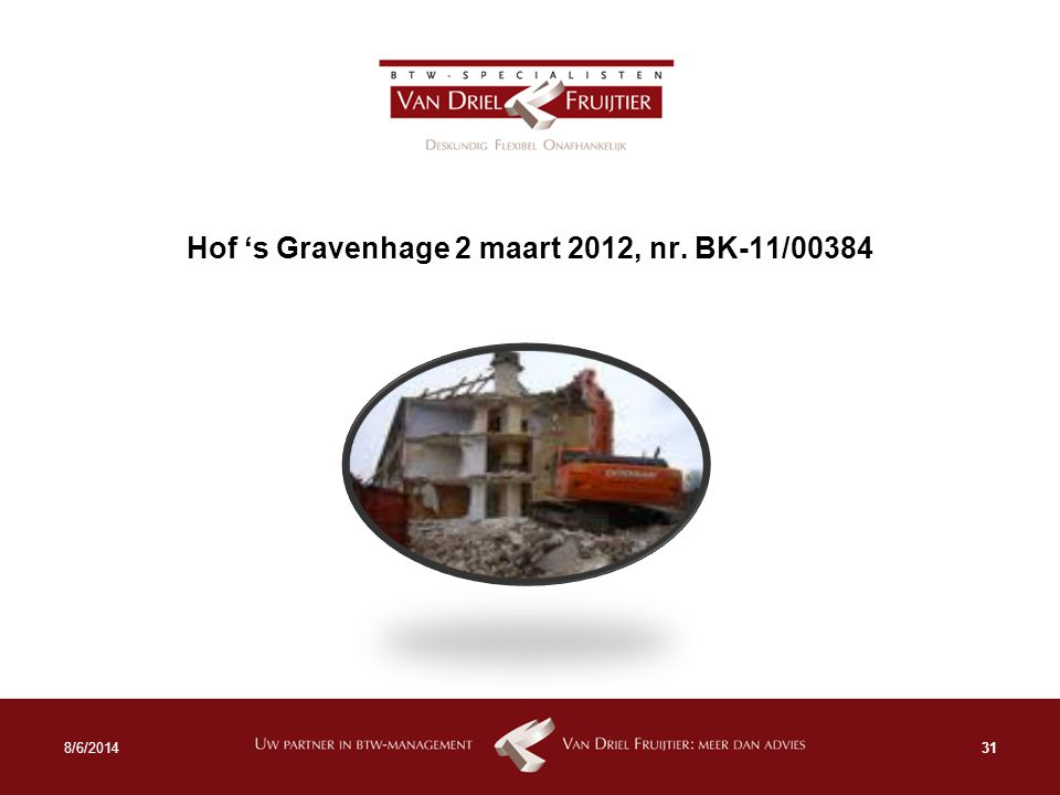 Hof 's Gravenhage 2 maart 2012, nr. BK-11/00384 318/6/2014
