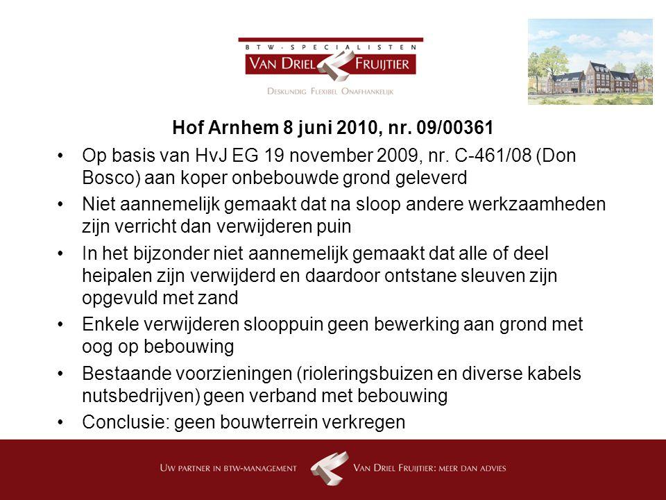 Hof Arnhem 8 juni 2010, nr.09/00361 Op basis van HvJ EG 19 november 2009, nr.