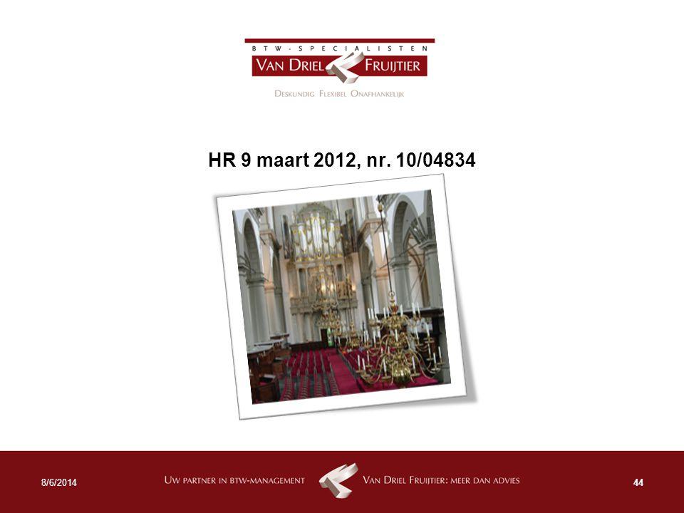 HR 9 maart 2012, nr. 10/04834 448/6/2014