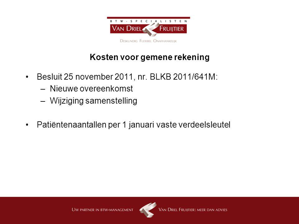 Kosten voor gemene rekening Besluit 25 november 2011, nr.