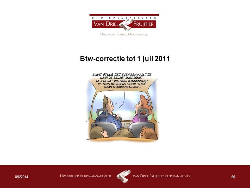 Btw-correctie tot 1 juli 2011 668/6/2014