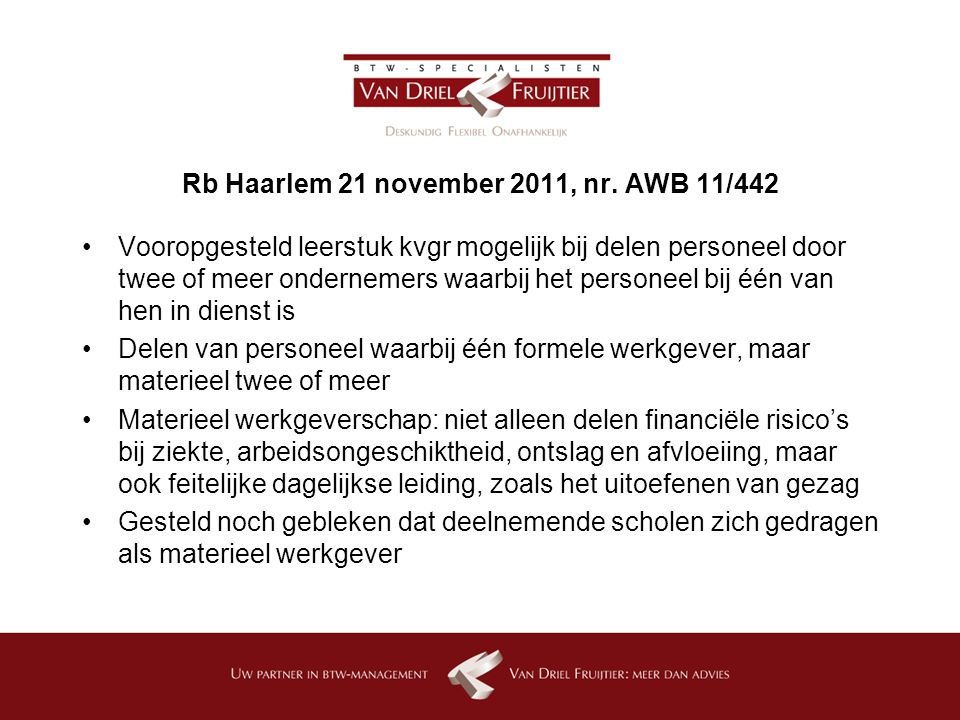 Rb Haarlem 21 november 2011, nr.