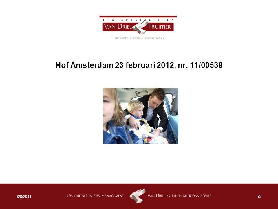 Hof Amsterdam 23 februari 2012, nr. 11/00539 728/6/2014
