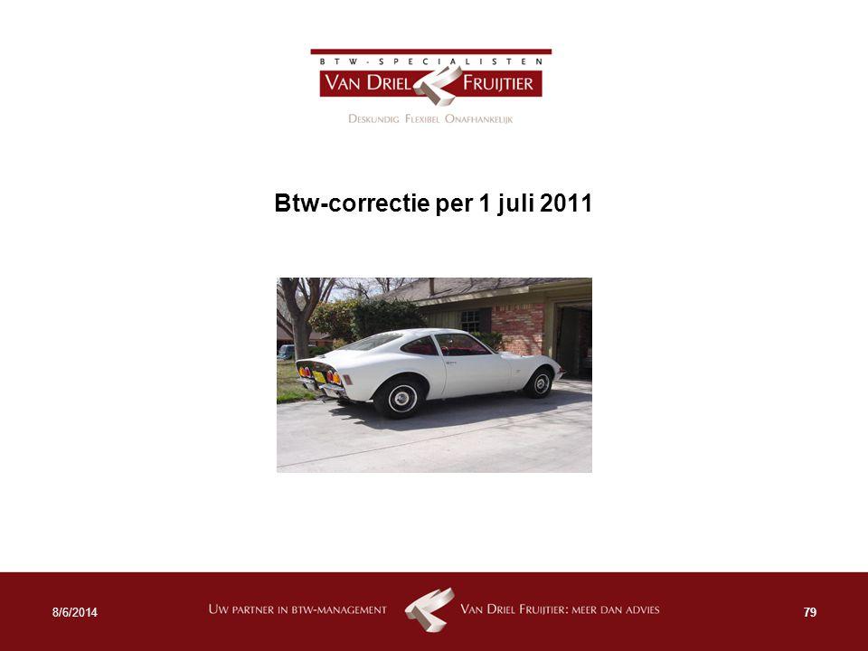Btw-correctie per 1 juli 2011 798/6/2014