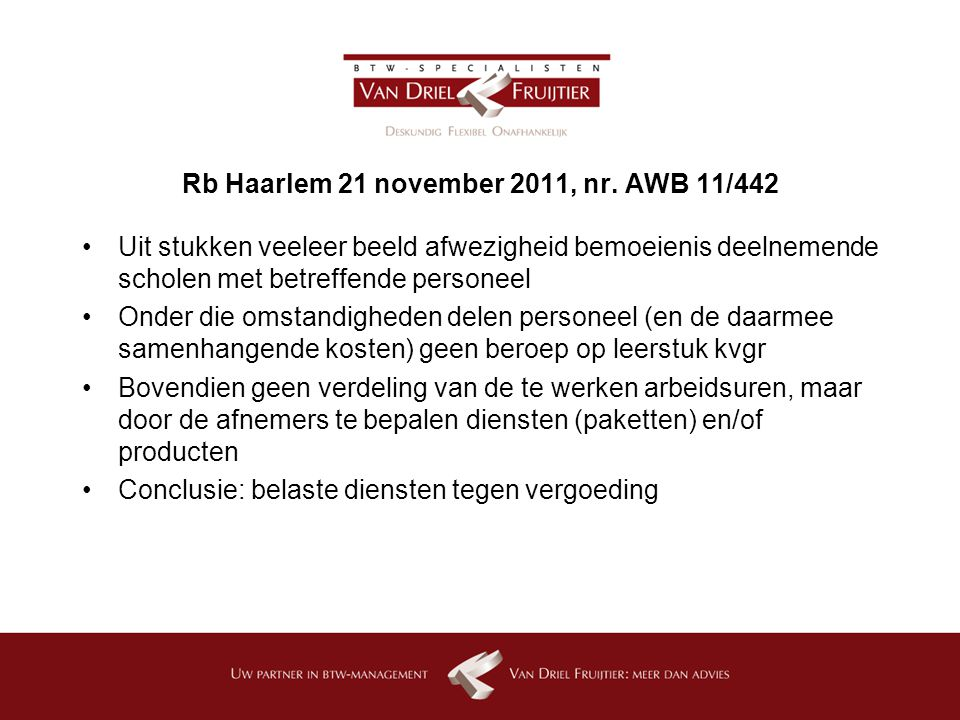 Rb Haarlem 21 november 2011, nr.
