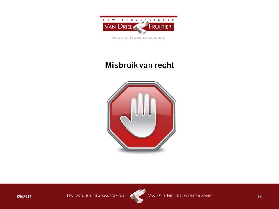 Misbruik van recht 908/6/2014