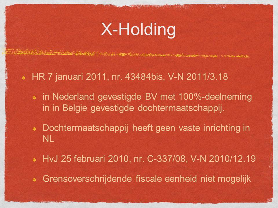 X-Holding HR 7 januari 2011, nr.