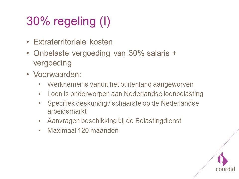 30% regeling (I) Extraterritoriale kosten Onbelaste vergoeding van 30% salaris + vergoeding Voorwaarden: Werknemer is vanuit het buitenland aangeworven Loon is onderworpen aan Nederlandse loonbelasting Specifiek deskundig / schaarste op de Nederlandse arbeidsmarkt Aanvragen beschikking bij de Belastingdienst Maximaal 120 maanden