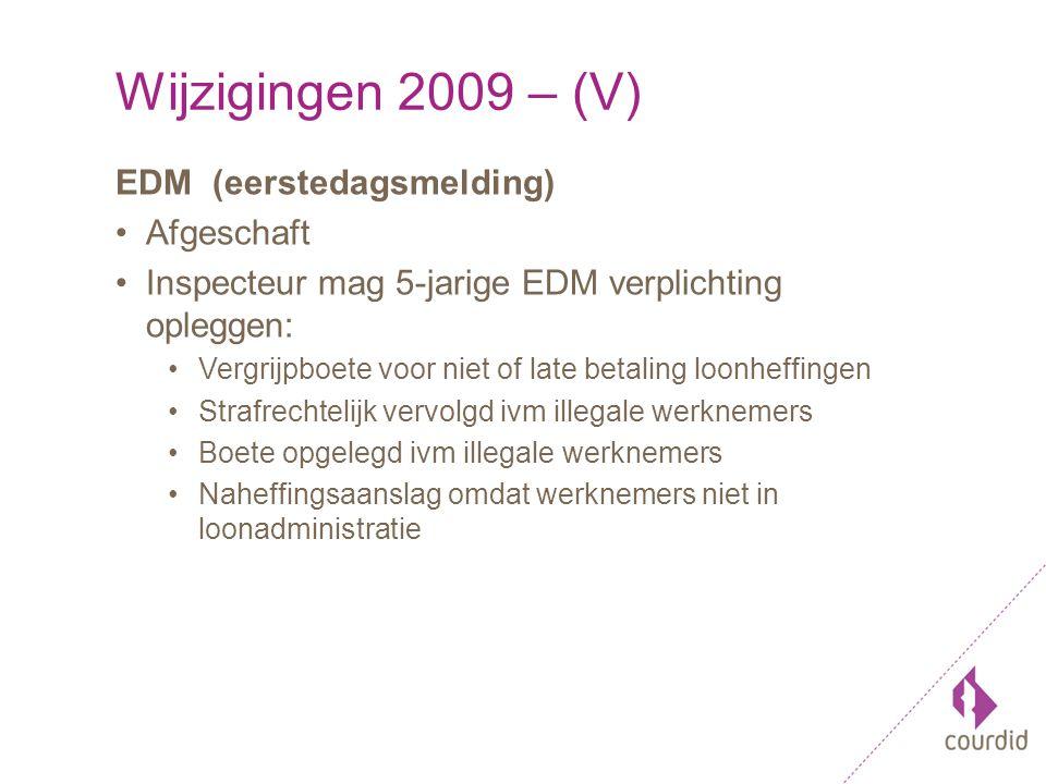 Wijzigingen 2009 – (VI) Afdrachtvermindering S&O Definitie S&O verruimd Berekeningswijze vereenvoudigd Toepassing afdrachtvermindering uitgebreid Niet in Nederland wonende bestuurders Niet in Nederland wonende commissarissen
