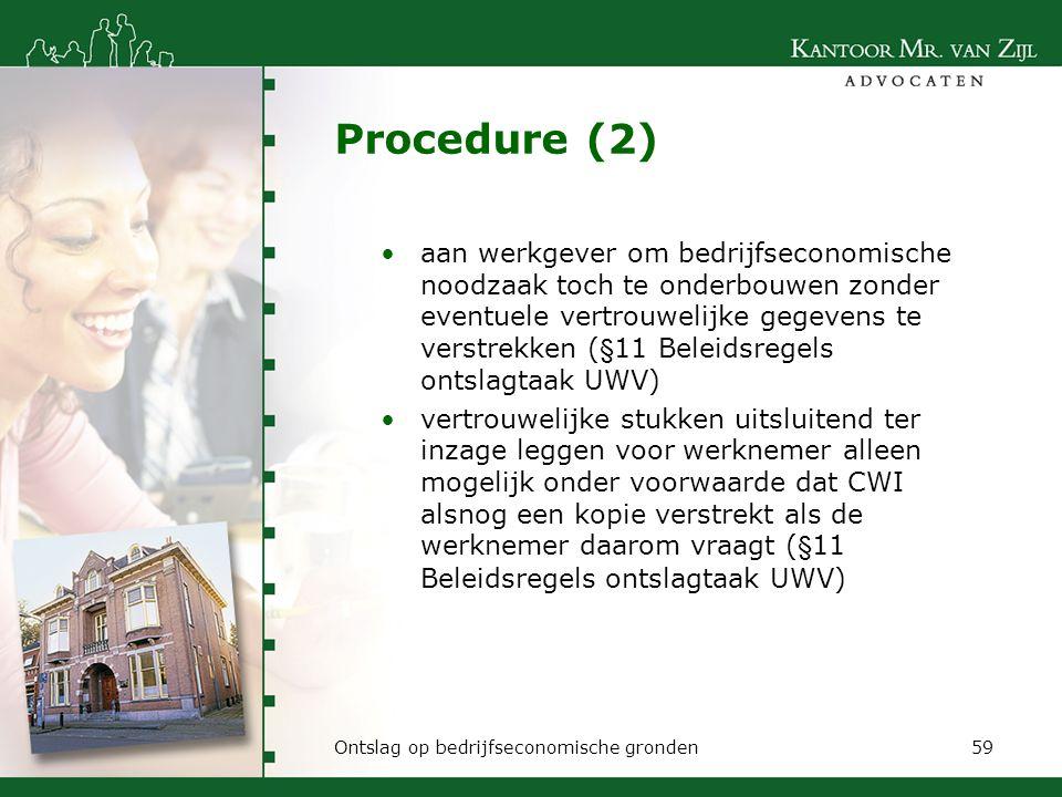 Procedure (2) aan werkgever om bedrijfseconomische noodzaak toch te onderbouwen zonder eventuele vertrouwelijke gegevens te verstrekken (§11 Beleidsre