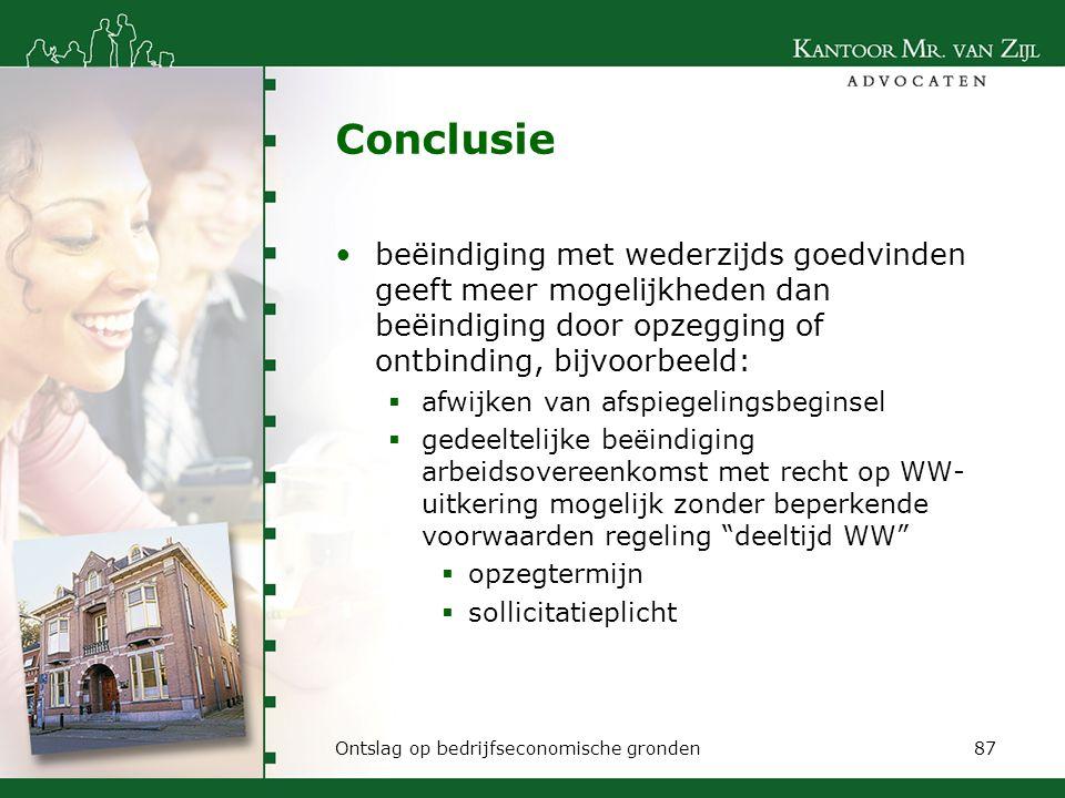 Conclusie beëindiging met wederzijds goedvinden geeft meer mogelijkheden dan beëindiging door opzegging of ontbinding, bijvoorbeeld:  afwijken van af