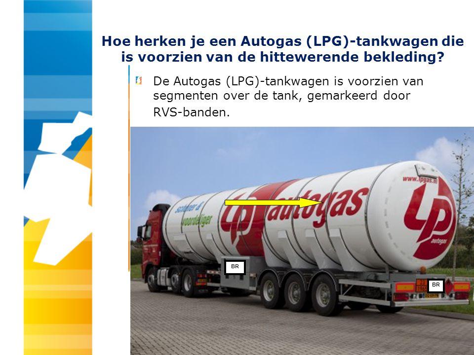 Hoe herken je een Autogas (LPG)-tankwagen die is voorzien van de hittewerende bekleding? De Autogas (LPG)-tankwagen is voorzien van segmenten over de