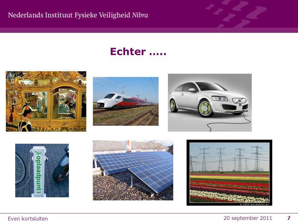 8 Maar hoe gevaarlijk zijn deze verschillende vormen van elektrische energie eigenlijk voor hulpverleners.