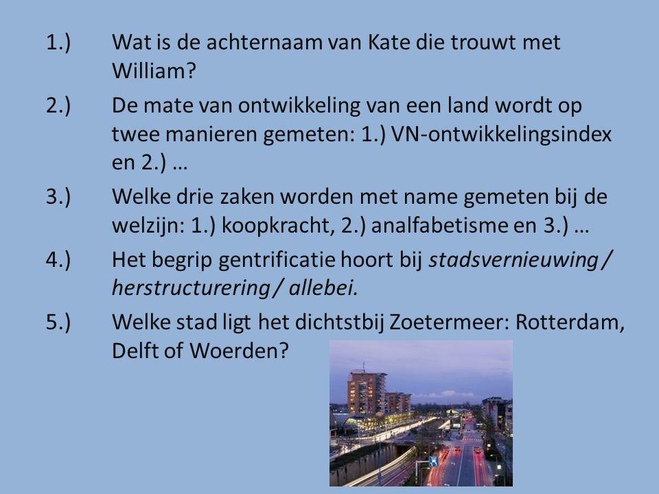 1.) Wat is de achternaam van Kate die trouwt met William.