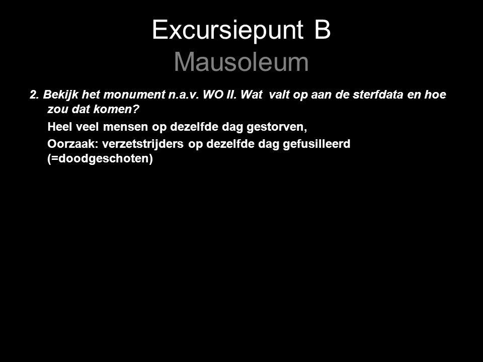 Excursiepunt B Mausoleum 2. Bekijk het monument n.a.v.