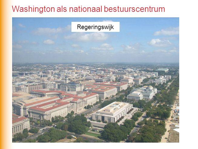 Regeringswijk Washington als nationaal bestuurscentrum