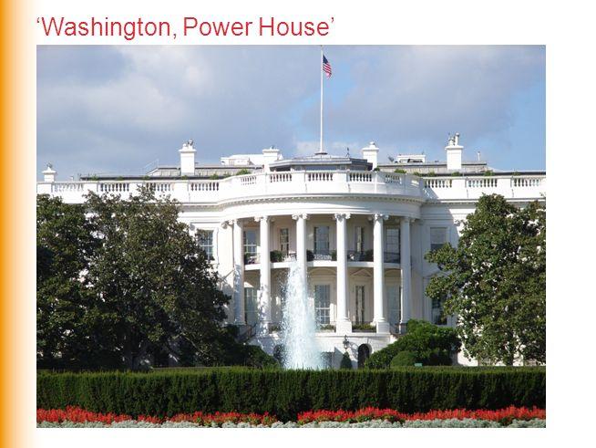 'Washington, Power House'